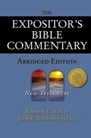 Expositor's Bible Commentary - Abridged Edition: New Tes, T