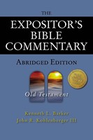 Expositor's Bible Commentary - Abridged Edition: Old Tes, T