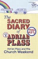 Sacred Diary Of Adrian Plass: Adrian Plass And The Churc, Th