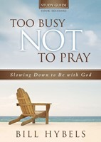 Too Busy Not To Pray Study Guide With Dvd (Paperback w/DVD)