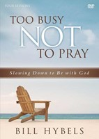 Too Busy Not To Pray: A Dvd Study (DVD)