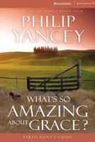 What's So Amazing About Grace Participant's Guide With Dvd (Paperback w/DVD)