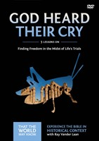 God Heard Their Cry: A Dvd Study