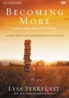 Becoming More Than A Good Bible Study Girl Kit (Paperback w/DVD)