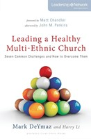 Leading A Healthy Multi-Ethnic Church (Paperback)