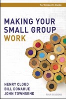 Making Your Small Group Work Participant's Guide With DVD (Paperback w/DVD)