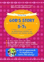 God's Story For 5-7S (Paperback)