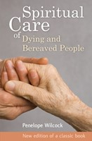 Spiritual Care Of Dying And Bereaved People (Paperback)