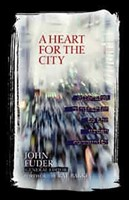 A Heart For The City (Hard Cover)
