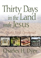 Thirty Days In The Land With Jesus