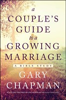 Couple's Guide To A Growing Marriage, A