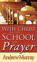 With Christ In The School Of Prayer (Mass Market)