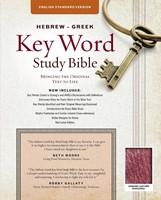 The ESV Hebrew-Greek Key Word Study Bible Burgundy (Leather Binding)