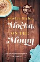 Mocha On The Mount (Spiral Bound)