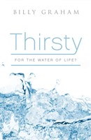 Thirsty For The Water Of Life? (Pack Of 25)