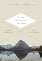 ESV Daily Devotional New Testament: Through The New Testamen