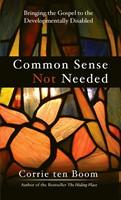 Common Sense Not Needed