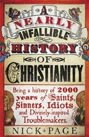 Nearly Infallible History Of Christianity, A