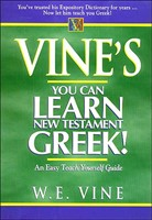 Vine's Learn You Can Learn New Testament Greek