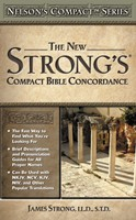 Nelson's New Strong's Compact Concordance