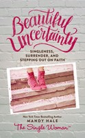 Beautiful Uncertainty (Hard Cover)