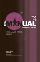 The Manual - Book 4 - Attitude/Gratitude/Proper Food (Paperback)