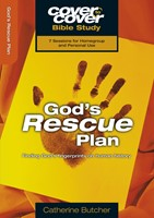 Cover To Cover Bible Study: God's Rescue Plan