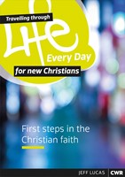 Travelling Through Life Every Day For New Christians