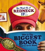 You Might Be A Redneck If ...This Is The Biggest Book You'V