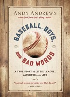 Baseball, Boys, And Bad Words (Hard Cover)