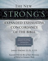 New Strong's Expanded Exhaustive Concordance Of The Bibl, T