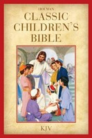 Kjv Holman Classic Children'S Bible, Printed Hardcover (Hard Cover)