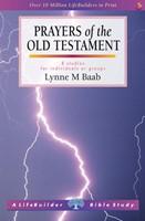 Lifebuilder: Prayers Of The Old Testament (OT)
