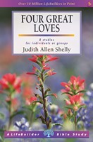 Lifebuilder: Four Great Loves