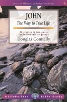 Lifebuilder: John - The Way to True Life
