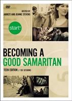 Start Becoming A Good Samaritan Teen Edition: A Dvd Study