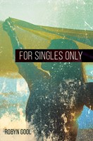 For Singles Only (Paperback)