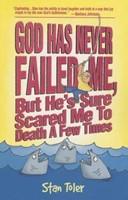 God Has Never Failed Me, But...