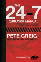 The 24-7 Prayer Manual