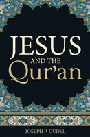 Jesus And The Qur'An (Pack Of 25)