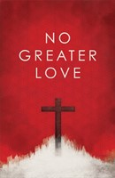 No Greater Love (Pack Of 25)