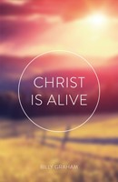 Christ Is Alive (Ats) (Pack Of 25) (Tracts)