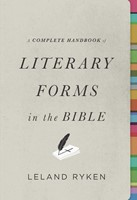 Complete Handbook Of Literary Forms In The Bible, A