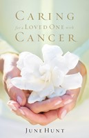 Caring For A Loved One With Cancer