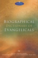 Biographical Dictionary Of Evangelicals (Paperback)