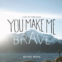 You Make Me Brave CD