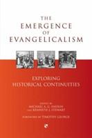 The Emergence Of Evangelicalism