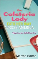 The Cafeteria Lady Eats Her Way Across America