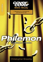 Cover To Cover Bible Study: Philemon