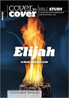 Cover To Cover Bible Study - Elijah